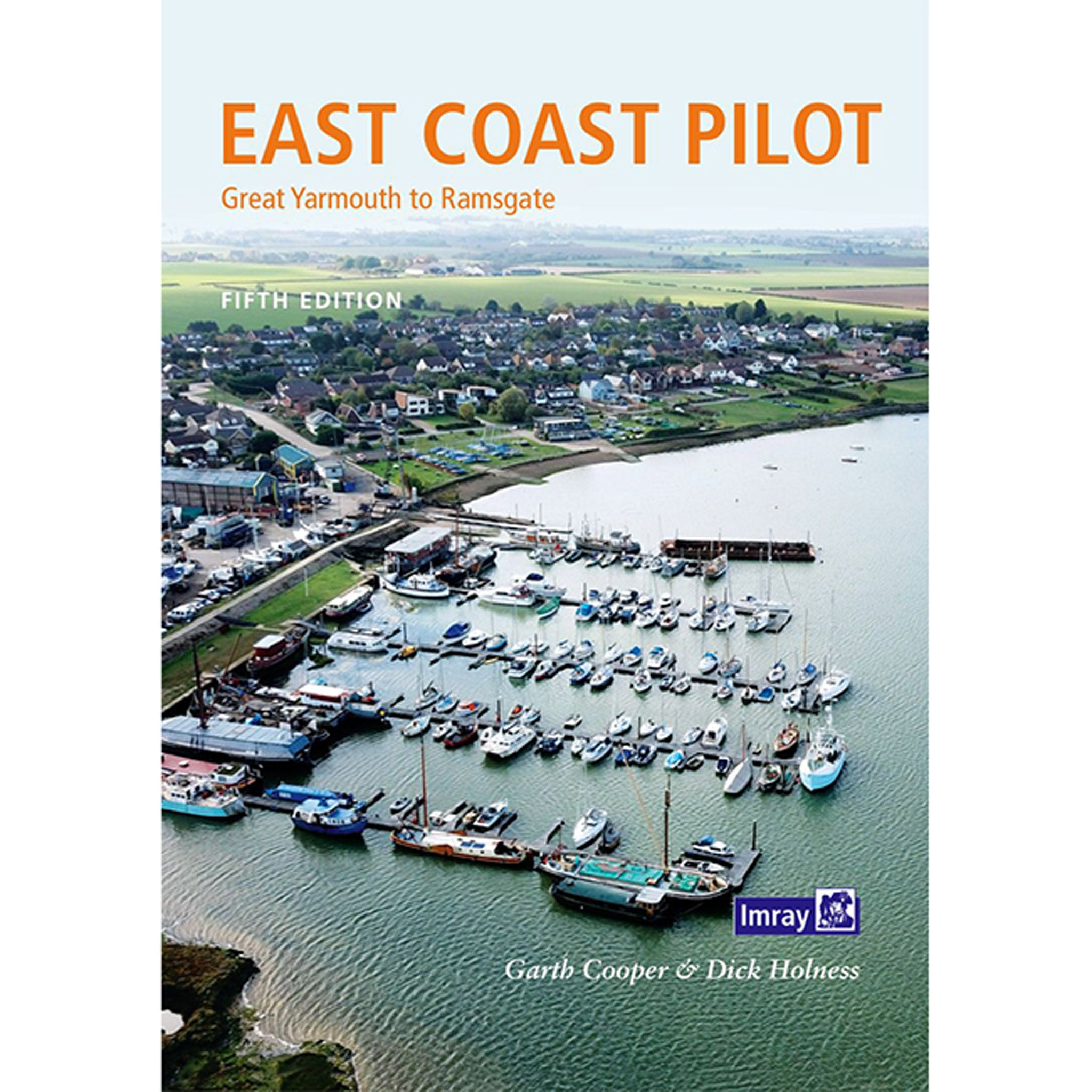 East Coast Pilot : Great Yarmouth to Ramsgate