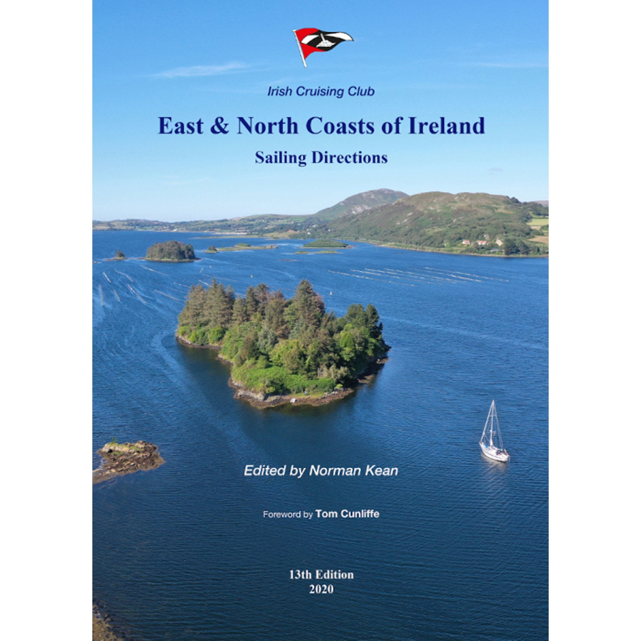 Irish Cruising Club East and North Coast of Ireland Sailing Directions - Arthur Beale