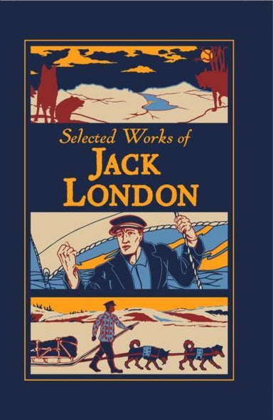 Selected Works of Jack London - Arthur Beale