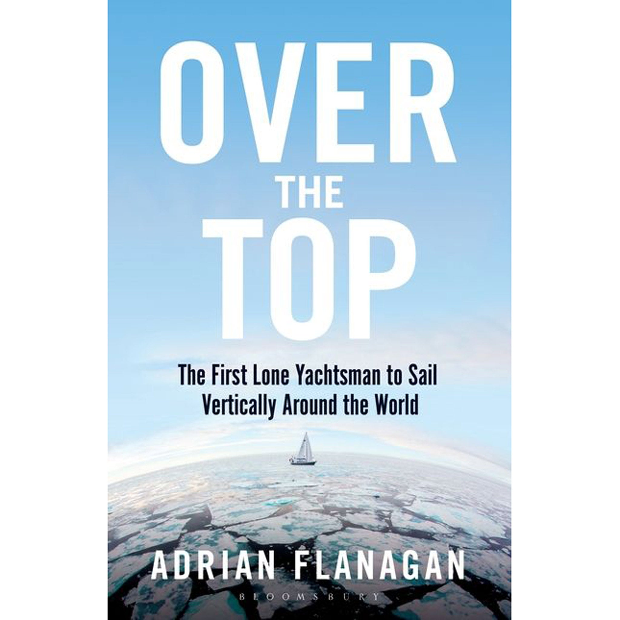 Over the Top - Sailing Around the World Vertically