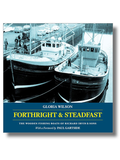 Forthright and Steadfast - Arthur Beale