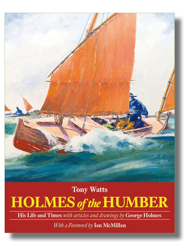 Holmes of the Humber - Arthur Beale