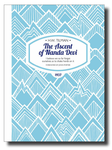 The Ascent of Nanda Devi - Arthur Beale