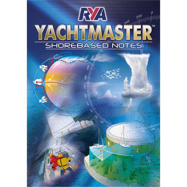 RYA Yachtmaster Shorebased Notes - Arthur Beale