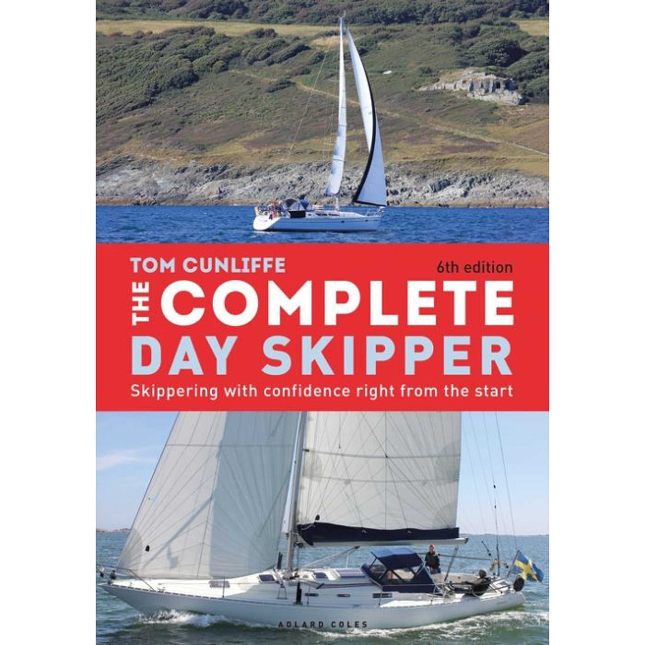 The Complete Day Skipper - Tom Cunliffe