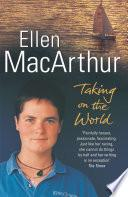 Taking on the World - Ellen MacArthur - Arthur Beale