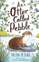 An Otter Called Pebble - Arthur Beale