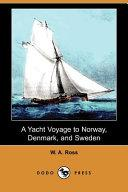 A Yacht Voyage - W A Ross - Arthur Beale