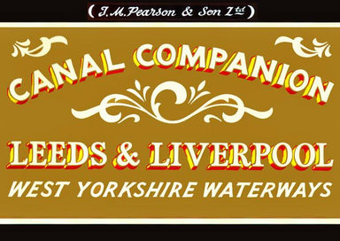 Pearson's Canal Companion - Leeds and Liverpool - Arthur Beale