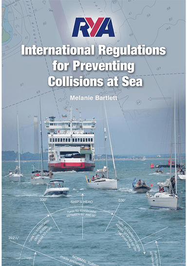 RYA International Regulations for Preventing Collisions at Sea - Arthur Beale