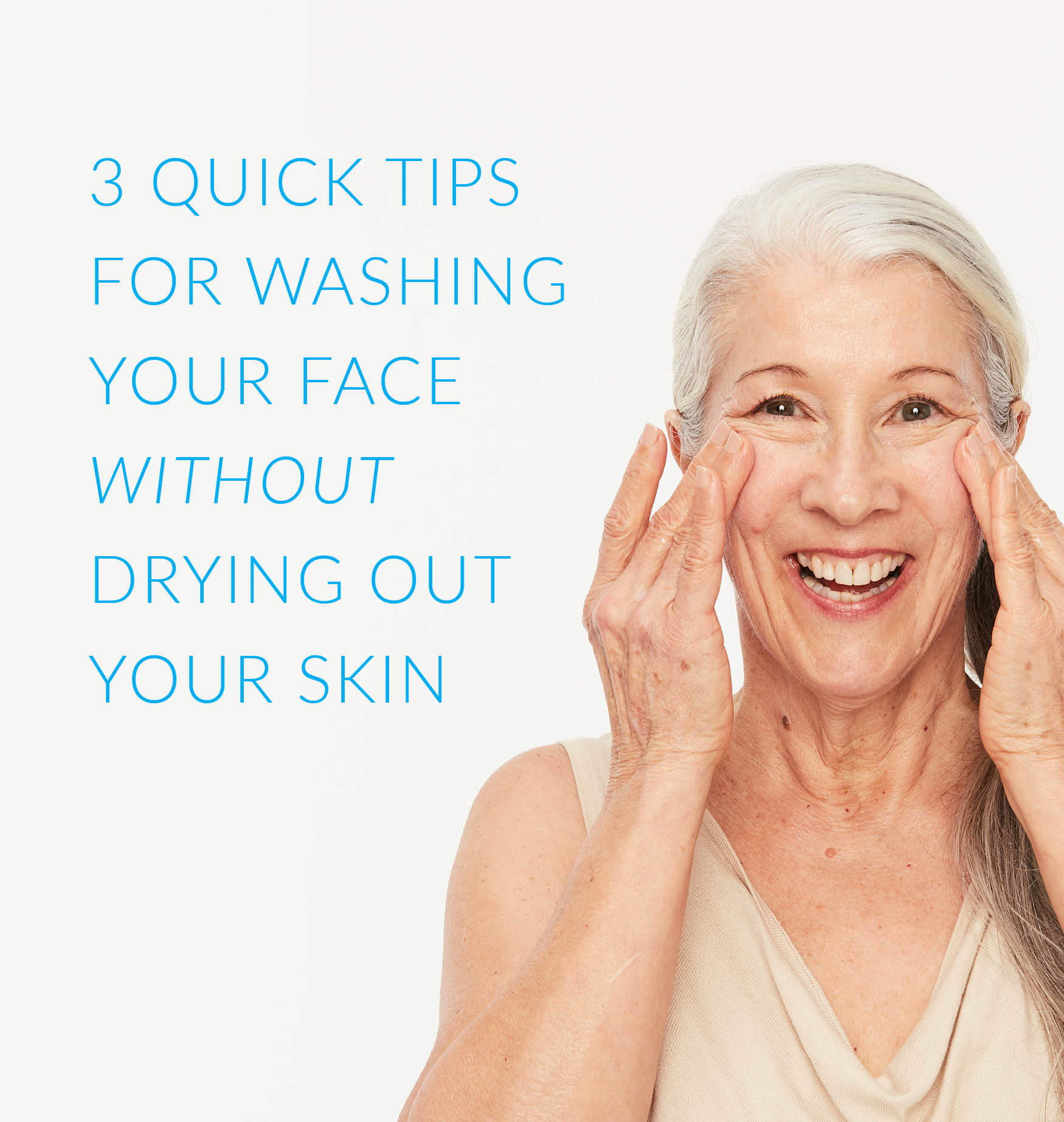 9 Tips to Wash Your Face Without Drying it Out