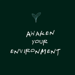 Awake your Enviroment