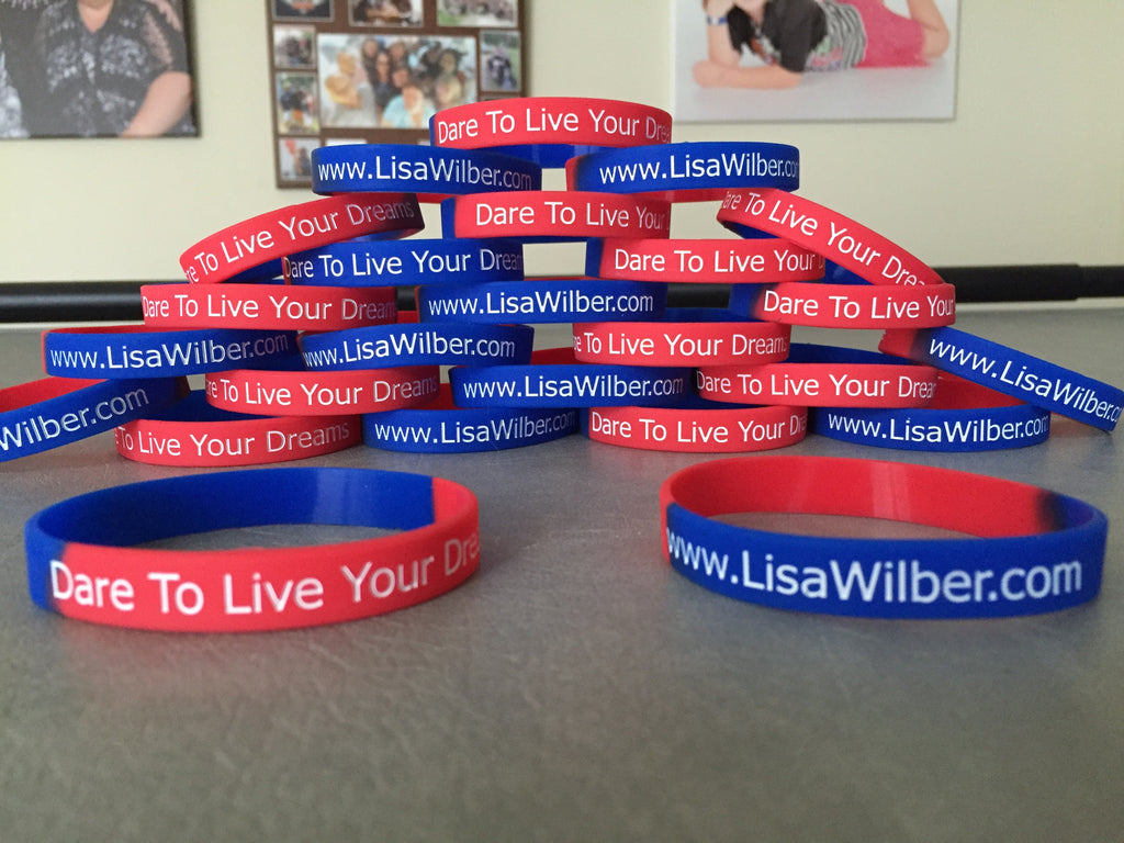 Dare To Live Your Dreams Wristband