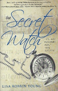 The Secret Watch (Paperback) by Lisa Robbin Young