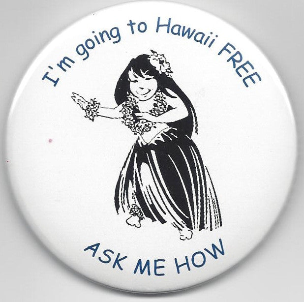 Going to Hawaii FREE Button