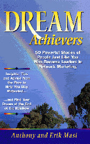 Dream Achievers by Anthony and Erik Masi