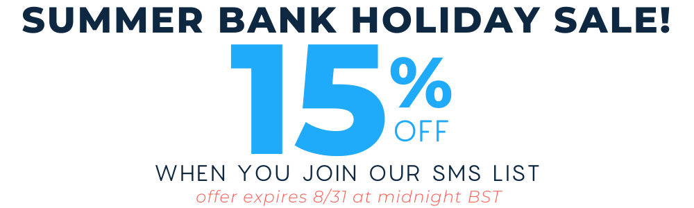 Summer Sale - Get 15% off when you sign up for text messages