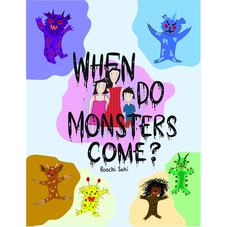 When do monsters come? - Dr. By Roochi