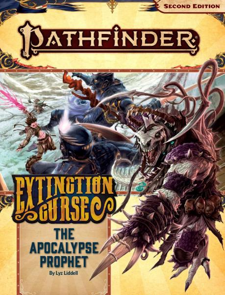 Pathfinder Adventure Path: The Apocalypse Prophet (Extinction Curse 6 of 6)