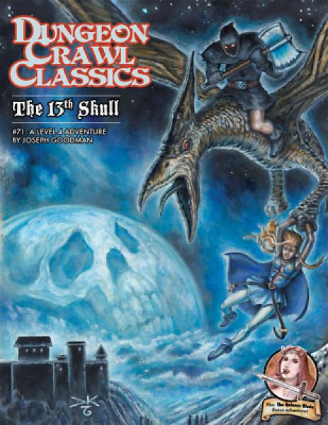 #71 The 13th Skull: Dungeon Crawl Classics RPG [ Pre-order ]