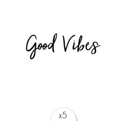 Tattoos «GOOD VIBES» von Sioou
