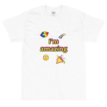 Load image into Gallery viewer, I'm amazing T-Shirt
