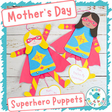 Load image into Gallery viewer, Mother's Day Superhero Puppets
