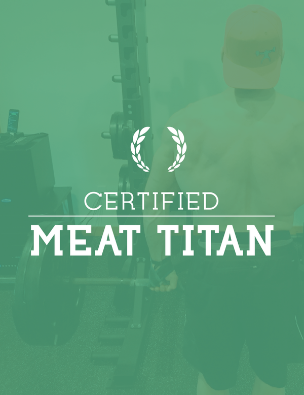 Certified Meat Titan