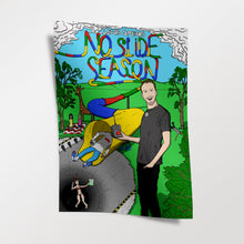 Load image into Gallery viewer, Signed #NoSlideSeason A3 Poster