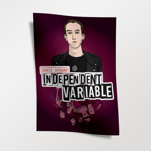 Independent Variable Signed Poster