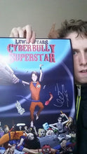 Load image into Gallery viewer, Signed Cyberbully Superstar Poster A3