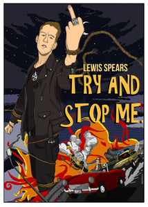 Signed Try And Stop Me Poster - A3
