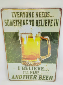 "Retro Nostalgie Blechschild ""Everyone needs something..."", Format 30x20 50041"