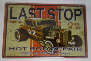 "Nostalgie Retro Blechschild Last Stop ""Hot Rod Repair"" 30x20 50141"