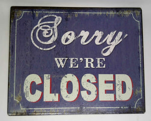 "Nostalgie Retro Blechschild ""Sorry we're closed"" 25x20 50176"