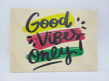 "Load image into Gallery viewer, Holzpostkarte magnetisch ""good vibes only"" 14x10 Birkenholz 50301"