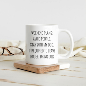 Funny Weekend Plans Dog Lover Mug