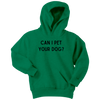 Can I Pet Your Dog? Youth Hoodie Youth Hoodie Woofingtons