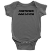 Certified Dog Lover Baby Onesie Baby Bodysuit Woofingtons