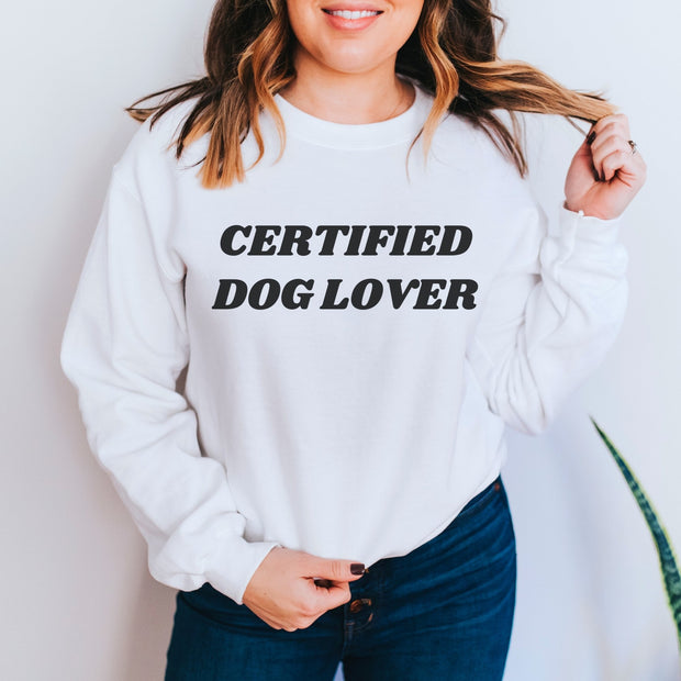 Certified Dog Lover Unisex Sweatshirt Crewneck Sweatshirt Woofingtons