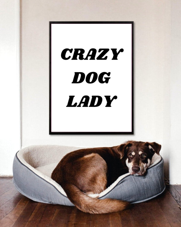 Crazy Dog Lady Art Poster 18x24 Woofingtons
