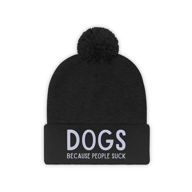 Dogs Because People Suck Pom Pom Beanie-Apparel-Black-Woofingtons