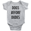 Dogs Before Dudes Baby Onesie-Heather Grey-Woofingtons