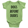 Dogs Before Dudes Baby Onesie-Keylime-Woofingtons