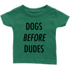 Dogs Before Dudes Baby Tees-Grass Green-Woofingtons