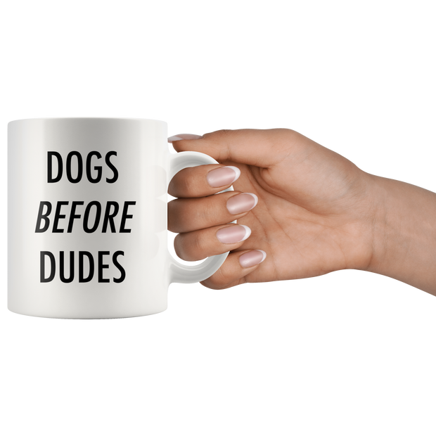 Dogs Before Dudes Mug-dog-lover-gift