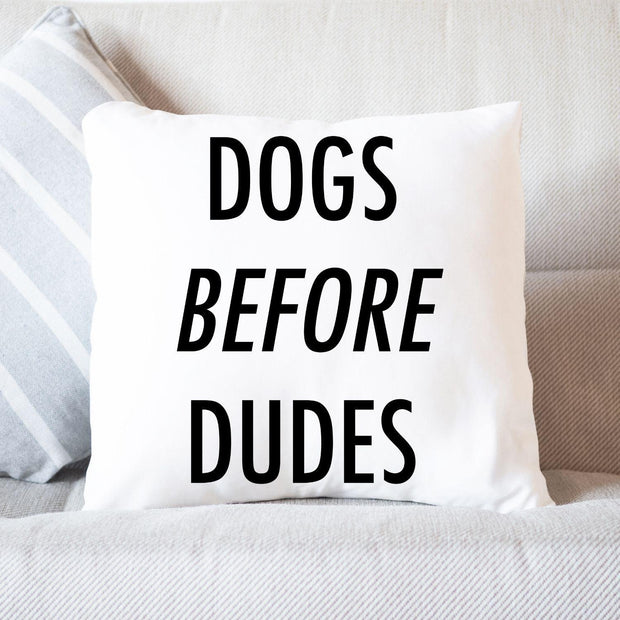 Dogs Before Dudes Throw Pillow Stuffed & Sewn Woofingtons