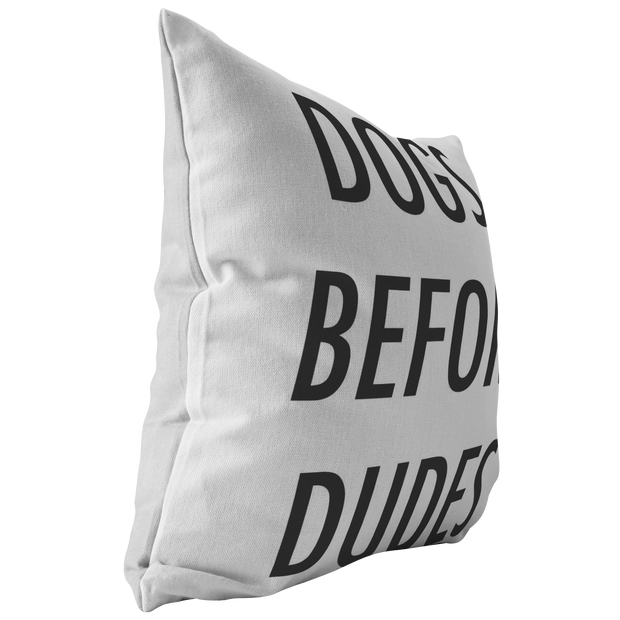 Dogs Before Dudes Throw Pillow-Stuffed & Sewn-Woofingtons