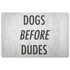 Dogs Before Dudes Welcome Mat-dog-lover-gift