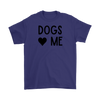 Dogs Love Me Mens Tee Gildan Mens T-Shirt Woofingtons